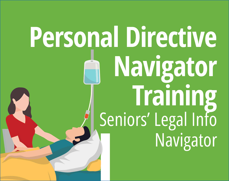 Seniors' Legal Info Navigator Orientation